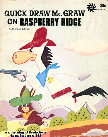 Quick Draw Mcgraw According To Wingnut